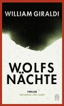 Wolfsnächte - William Giraldi
