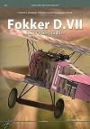 Fokker D.VII: Kaiser's Best Fighter - Tomasz J. Kowalski, Szymon Grzwocz , Damiam Majsak