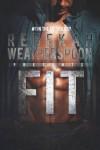 Fit - Rebekah Weatherspoon