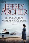 Im Schatten unserer Wünsche: Die Clifton Saga 4 - Roman (Die Clifton-Saga) (German Edition) - Martin Ruf, Jeffrey Archer