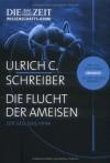 Die Flucht der Ameisen: Der Geologie-Krimi - Ulrich C. Schreiber
