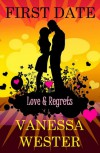 First Date (Love & Regrets) - Vanessa Wester