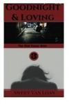 Goodnight & Loving: The Red River War (Volume 3) - Sweet Van Loan