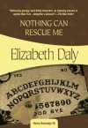 Nothing Can Rescue Me: Henry Gamadge #6 - Elizabeth Daly