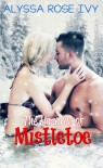 The Hazards of Mistletoe - Alyssa Rose Ivy