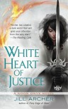 White Heart of Justice - Jill Archer