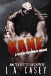 Kane - L.A. Casey