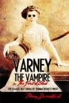 Varney the Vampire; or, The Feast of Blood - Thomas Peckett Prest