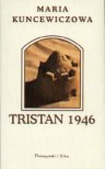 Tristan 1946 - Maria Kuncewiczowa
