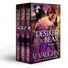 Desired by the Bear Books I-III - V. Vaughn