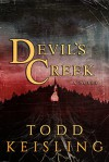 Devil's Creek - Todd Keisling