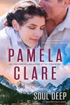 Soul Deep - Pamela Clare
