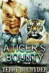A Tiger's Bounty (Tiger Protectors Book 1) - Terry Bolryder