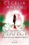 Perfect - Willst du die perfekte Welt? -