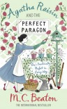 Agatha Raisin and The Perfect Paragon - M.C. Beaton
