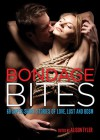 Bondage Bites: 69 Super-Short Stories of Love, Lust and BDSM - Alison Tyler, Alison Tyler