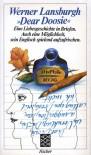"""""""Dear Doosie"""". Eine Liebesgeschichte in Briefen. Auch eine Möglichkeit, sein Englisch spielend aufzufrischen. - Werner Lansburgh"""