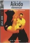 Aikido Elementair - Henk Kat