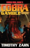Cobra Gamble - Timothy Zahn