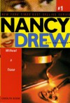 Without a Trace (Nancy Drew (All New) Girl Detective Book 1) - Carolyn Keene