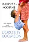 Dobranoc, kochanie - Dorothy Koomson