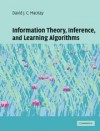 Information Theory, Inference and Learning Algorithms - David J.C. MacKay
