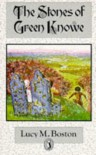 The Stones Of Green Knowe (Puffin Books) - L.M. Boston, Peter Boston