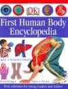 First Human Body Encyclopedia - DK Publishing