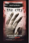 Autumn: The City - David Moody