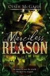 Merciless Reason - Oisin McGann