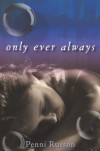 Only Ever Always - Penni Russon