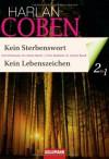 Kein Sterbenswort / Kein Lebenszeichen - Harlan Coben