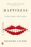 Happiness: Lessons from a New Science - Richard Layard