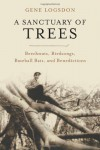 A Sanctuary of Trees - Gene Logsdon