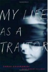My Life as a Traitor: An Iranian Memoir - Zarah Ghahramani