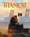 Titanicat (True Stories) - Marty Crisp, Robert Papp