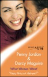 What Women Want! (Tender Romance) - Penny Jordan, Darcy Maguire