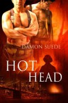 Hot Head (Head #1) - Damon Suede