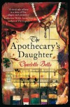 The Apothecary's Daughter - Charlotte Betts