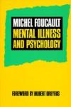 Mental Illness and Psychology - Michel Foucault