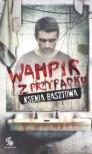 Wampir z przypadku - Ksenia Basztowa, Izabella Wiśniewska-Repeczko
