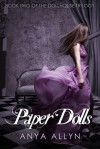Paper Dolls (Dollhouse, #2) - Anya Allyn