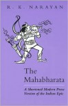 Mahabharata: A Shortened Modern Prose Version of the Indian Epic -