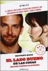 El lado bueno de las cosas - Matthew Quick