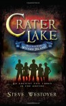 Crater Lake: Battle for Wizard Island - Steve Westover