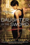 Daughter of the Sword - Steve Bein