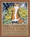 The Cunning Little Vixen - Rudolf Těsnohlídek, Maurice Sendak
