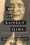 Diary of a Lonely Girl, or the Battle Against Free Love - Miriam Karpilove, Jessica Kirzane