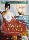 Darcy's Voyage: A tale of uncharted love on the open seas Publisher: Sourcebooks Landmark - Kara Louise