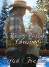 A Piney Woods Christmas - Éilísh Frazier